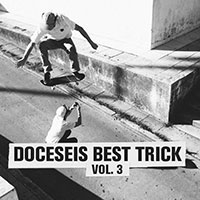 doceseis Best Trick Vol. 3